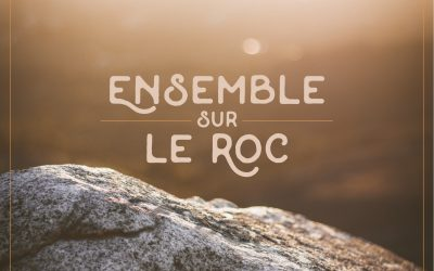 Ensemble sur le Roc !